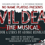 """Evil Dead: The Musical"" collaborates with Hollywood special effects artist. Courtesy of No Name Players"