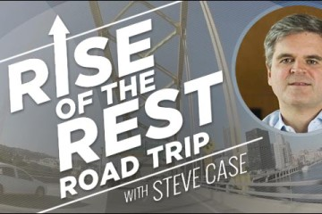 Rise of the Rest Road Trip with Steve Case